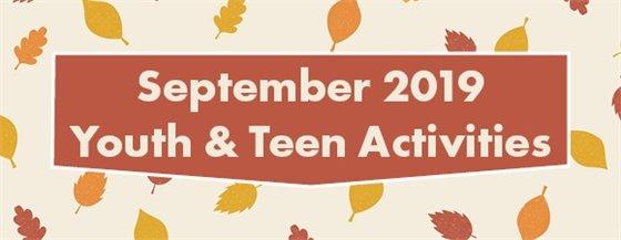 September 2019 Youth & Teen Activities