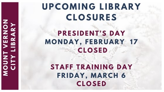 The Library will be closed Monday, February 17