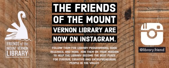 The Friends of the Mount Vernon City Library Are Now on Instagram @library.friend