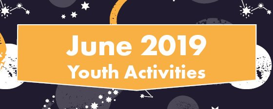 June Youth Activities
