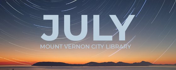 July Events at Mount Vernon City Library