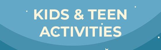 Kids & Teen Activities