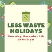 Less Waste Holidays