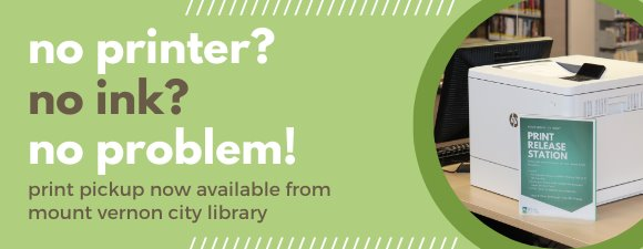 Print pickup now available from the library