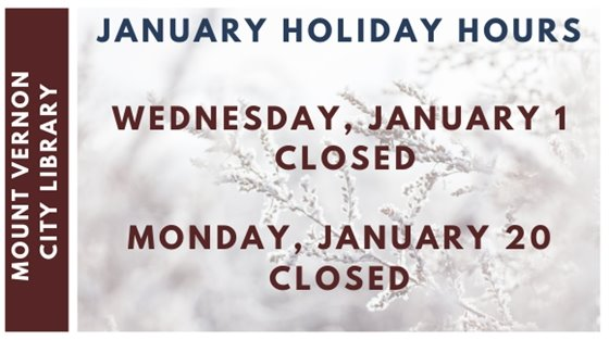 January Holiday Hours 1/1/2020- Closed 1/20/2020- Closed