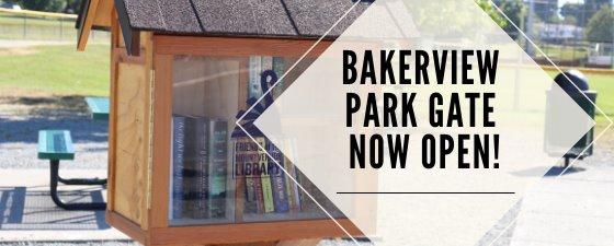 Bakerview Park Gate Now Open!