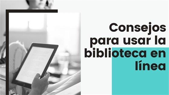 Consejos para usar la biblioteca en línea