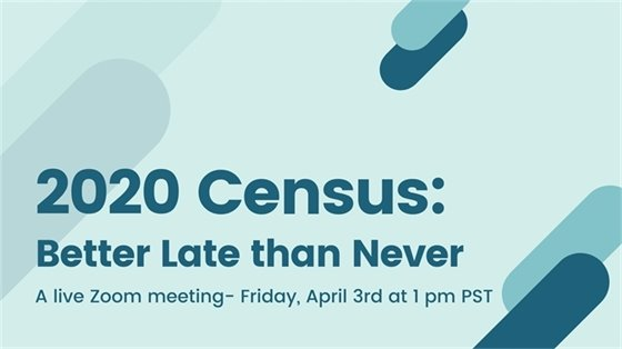 2020 Census: Better Late than Never