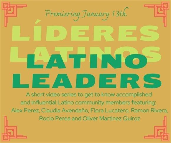 Latino Leaders Video Series