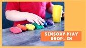 Sensory Play Drop-In