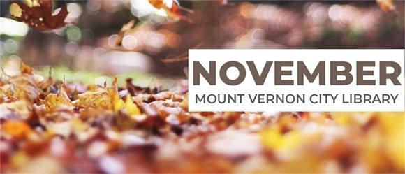 November at Mount Vernon City Library