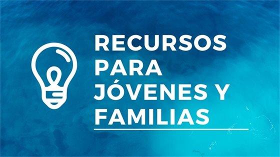 Recursos para jóvenes y familias