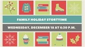 Family Holiday Storytime