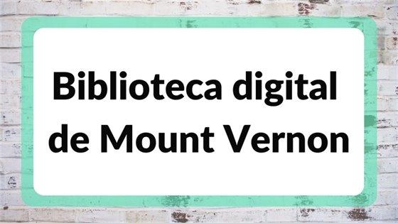 Biblioteca digital de Mount Vernon